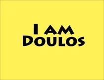 I am doulos