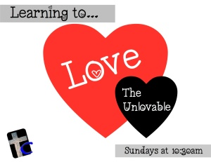 Loving The Unlovable [web]