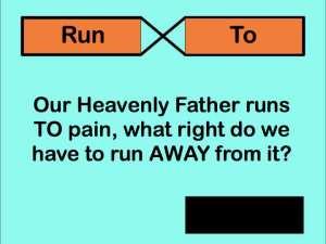 Run to the pain