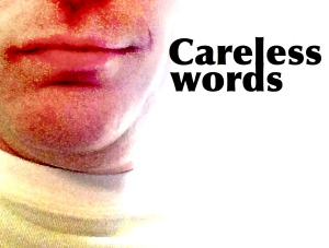 Careless words