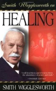 Wigglesworth Healing