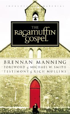 ragamuffin gospel Listen to ragamuffin gospel audiobook by brennan manning stream and download audiobooks to your computer, tablet or mobile phone bestsellers and latest releases try any audiobook free.