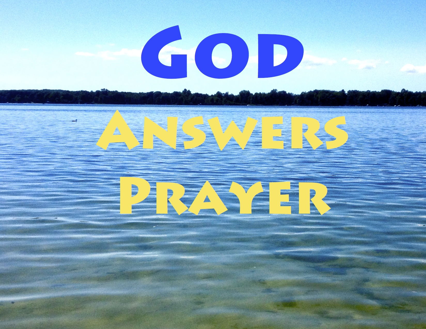 god answers prayers We are certain god will hear our prayers when we ask for what pleases him good news translation we have courage in god's presence,.