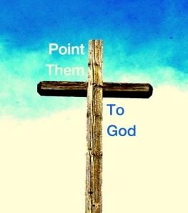 Point Them To God