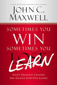 21 Quotes From Sometimes You Win Sometimes You Learn Craig T Owens
