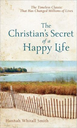 8 Quotes From The Christian S Secret Of A Happy Life Craig T Owens