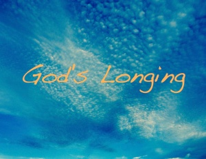 God's Longing