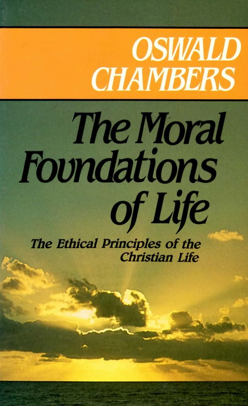 "Christian Life Quotes 16 Quotes On Christian Living From ""The Moral Foundations Of Life"