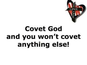 Covet God