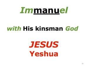 Immanuel & Jesus