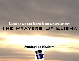 The Prayers Of Elisha
