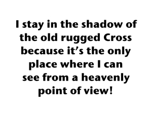 The Shadow Of The Old Rugged Cross