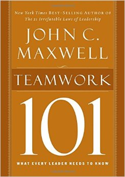 10 Quotes From John Maxwell In Teamwork 101 Craig T Owens