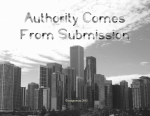 Authority comes from submission