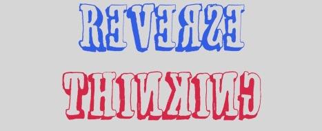 Reverse Thinking