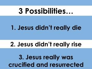 3 possibilities