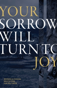 Your Sorrow Will Turn To Joy