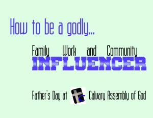 Godly Influencer - fathers day