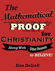 The Mathematical Proof For Christianity