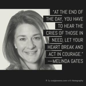 Melinda Gates - hear the cries