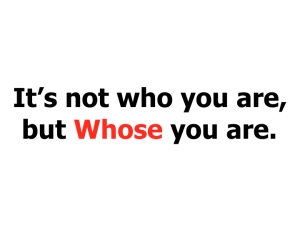 whose-you-are
