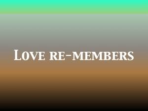 love-re-members