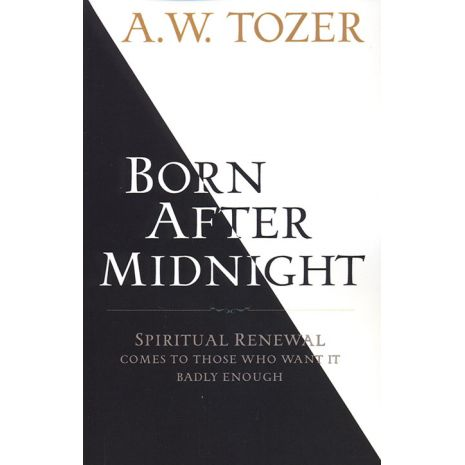 A.W. Tozeru0027s Writings Are Nearly Five Decades Old, But They Still Ring With  Prophetic Truth For This Generation. Check Out My Book Review Of Born After  ...