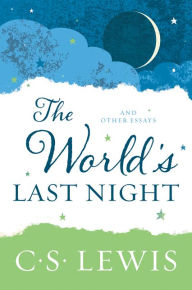 """8 Quotes From """"The World\'s Last Night""""   Craig T. Owens"""