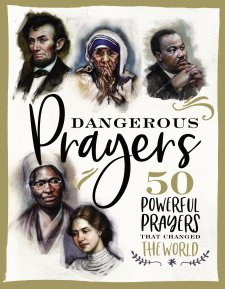 Dangerous Prayers (book review)   Craig T  Owens